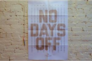 No Days Off Calendar
